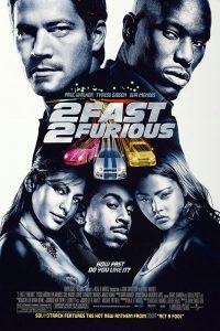 2 Fast 2 Furious (2003) เร็ว…แรงทะลุนรก เร็วคูณ 2 ดับเบิ้ลแรงท้านรก