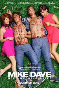 ดูหนัง Mike and Dave Need Wedding Dates (2016) คู่เดทวิวาห์วายป่วง