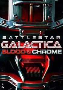 ดูหนัง Battlestar Galactica: Blood & Chrome (2012) สงครามจักรกลถล่มจักรวาล