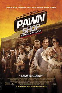 ดูหนัง Pawn Shop Chronicles (2013) มหกรรมปล้นเดือด เลือดแค้นกระฉูด