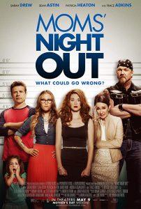 ดูหนัง Moms' Night Out (2014) คืนชุลมุน คุณแม่ขอซิ่ง