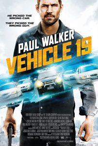 ดูหนัง Vehicle 19 (2013) ฝ่าวิกฤต เหยียบมิดไมล์