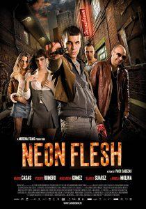 ดูหนัง Neon Flesh (Carne de neón) (2010) แสบ!! แบบมาเฟีย