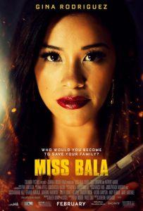 ดูหนัง Miss Bala (2019) สวย กล้า ท้าอันตราย