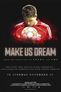 ดูหนัง Make Us Dream (2018) [ซับไทย]