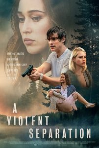 ดูหนัง A Violent Separation (2019)