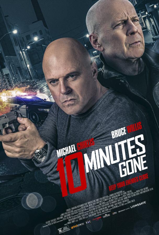 ดูหนัง 10 Minutes Gone (2019)