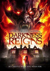 ดูหนัง Darkness Reigns (2018)
