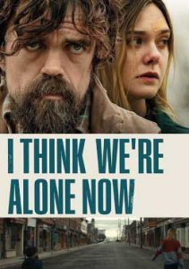 ดูหนัง I Think We're Alone Now (2018)