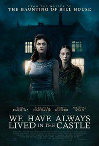ดูหนัง We Have Always Lived in the Castle (2018) บนดวงจันทร์ที่ไม่มีใครเป็นเจ้าของ