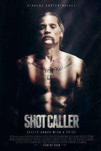 ดูหนัง Shot Caller (2017) อหังการ์คนคุกแดนทมิฬ