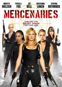 ดูหนัง Mercenaries (2014) โคตรพยัคฆ์สาว ทีมมหากาฬ