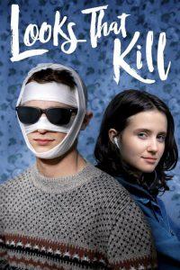 ดูหนัง Looks That Kill (2020) [ซับไทย]