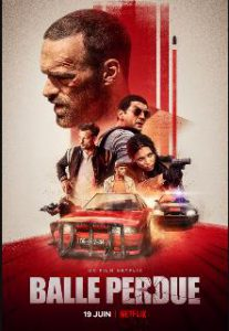 ดูหนัง Lost Bullet (Balle perdue) (2020) แรงทะลุกระสุน [ซับไทย]