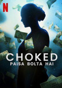 ดูหนัง Choked: Paisa Bolta Hai (2020) กระอัก [ซับไทย]