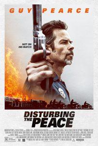 ดูหนัง Disturbing the Peace (2020) ปิดเมืองปล้น