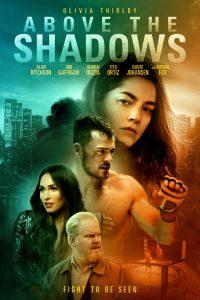 ดูหนัง Above the Shadows (2019) จะรักไหม หากฉันไร้ตัวตน