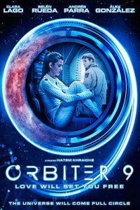 ดูหนัง Orbita 9 (Órbita 9) (2017) ออร์บิเตอร์ 9 [ซับไทย]
