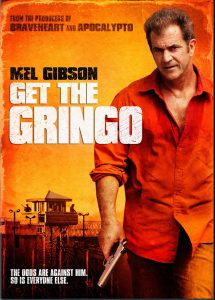 ดูหนัง Get the Gringo (2012) คนมหากาฬระอุ