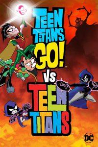 ดูหนัง Teen Titans Go! Vs. Teen Titans (2019) ทีนไททันส์ โก! ปะทะ ทีนไททันส์