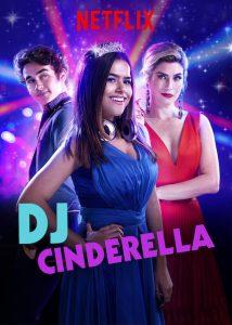 ดูหนัง DJ Cinderella (Cinderela Pop) (2019) ดีเจซินเดอร์เรลล่า