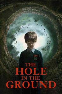 ดูหนัง The Hole in the Ground (2019) หลุมปริศนาซ่อนผวา