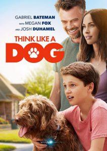 ดูหนัง Think Like a Dog (2020) คู่คิดสี่ขา [ซับไทย]