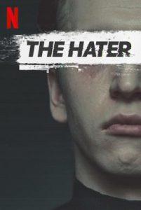 ดูหนัง The Hater (2020) เดอะ เฮทเตอร์ [ซับไทย]