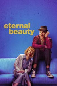 ดูหนัง Eternal Beauty (2019) [ซับไทย]