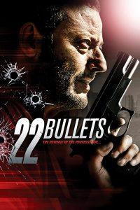 ดูหนัง 22 Bullets (L'immortel) (2010) 22 นัด ยมบาลล้างยมบาล