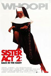 ดูหนัง Sister Act 2: Back in the Habit (1993) น.ส.ชี เฉาก๊วย 2 [ซับไทย]