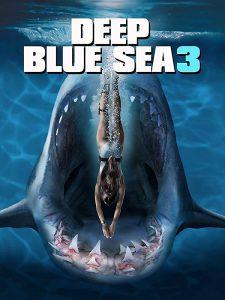 ดูหนัง Deep Blue Sea 3 (2020) ฝูงมฤตยูใต้มหาสมุทร 3 [ซับไทย]