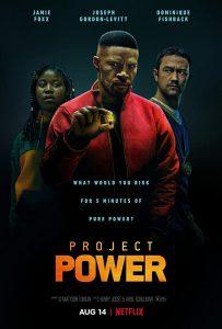 ดูหนัง Project Power (2020) โปรเจคท์ พาวเวอร์ พลังลับพลังฮีโร่