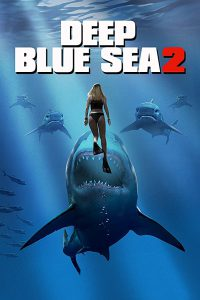 ดูหนัง Deep Blue Sea 2 (2018) ฝูงมฤตยูใต้มหาสมุทร 2 [ซับไทย]