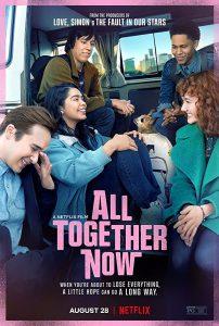 ดูหนัง All Together Now (2020) ความหวังหลังรถโรงเรียน