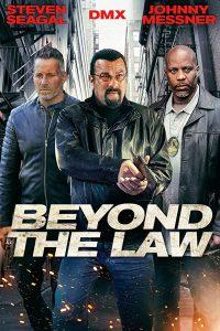 ดูหนัง Beyond the Law (2019)