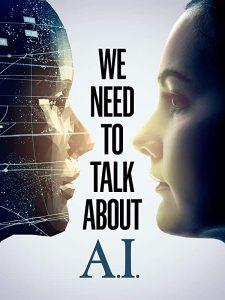 ดูหนัง We Need to Talk About A.I (2020) [ซับไทย]