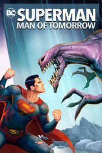 ดูหนัง Superman: Man of Tomorrow (2020) ซูเปอร์แมน บุรุษเหล็กแห่งอนาคต