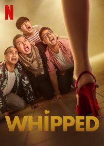 ดูหนัง Whipped (Bucin) (2020) เปลี่ยนลายนายหงอ [ซับไทย]