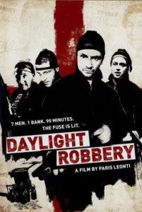 ดูหนัง Daylight Robbery (2008) ข้าเกิดมาปล้น