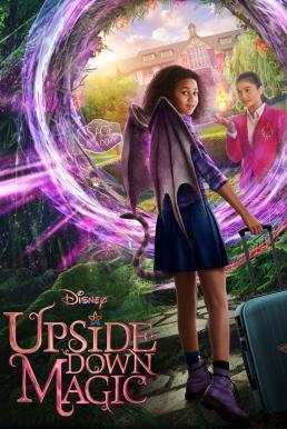ดูหนัง Upside-Down Magic (2020)