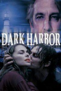 ดูหนัง Dark Harbor (1998) ท่าเรือท้าตาย