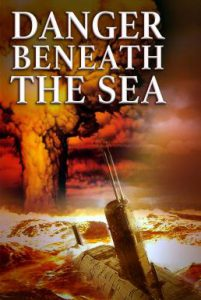 ดูหนัง Danger Beneath the Sea (2001) มหาวินาศใต้ทะเลลึก