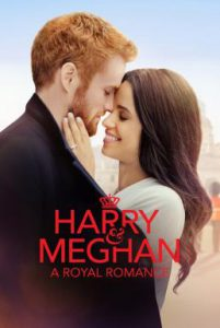 ดูหนัง Harry and Meghan: A Royal Romance (2018)