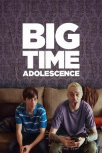 ดูหนัง Big Time Adolescence (2019)