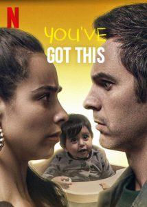 ดูหนัง You've Got This (Ahí te Encargo) (2020) คุณพ่อตัวสำรอง [ซับไทย]