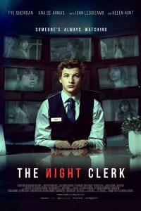 ดูหนัง The Night Clerk (2020) แอบดูตาย แอบดูเธอ