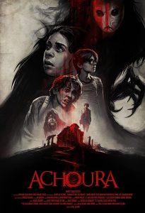 ดูหนัง Achoura (2018) อาชูร่า มันกลับมาจากนรก [ไทยโรง]