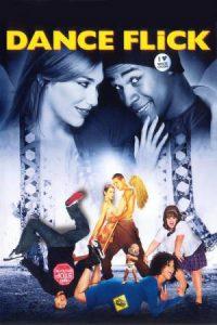 ดูหนัง Dance Flick (2009) ยำหนังเต้น จี้เส้นหลุดโลก