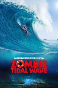 ดูหนัง Zombie Tidal Wave (2019) [ซับไทย]